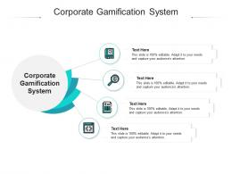 Corporate Gamification System Ppt Powerpoint Presentation Summary Skills Cpb