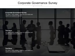 Corporate Governance Survey Ppt Powerpoint Presentation File Guide Cpb