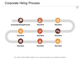 Corporate Hiring Process Ppt Powerpoint Presentation Infographic Template Example Cpb