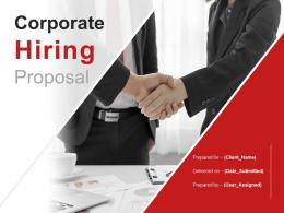 Corporate Hiring Proposal Powerpoint Presentation Slides