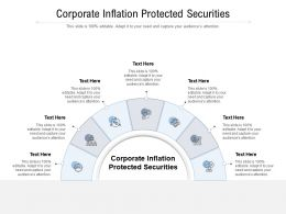 Corporate Inflation Protected Securities Ppt Powerpoint Presentation Gallery Brochure Cpb
