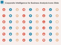 Corporate Intelligence For Business Analysis Icons Slide Ppt Powerpoint Outline