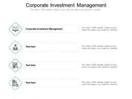 Corporate Investment Management Ppt Powerpoint Presentation Show Outfit Cpb