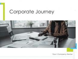 Corporate Journey Powerpoint Presentation Slides