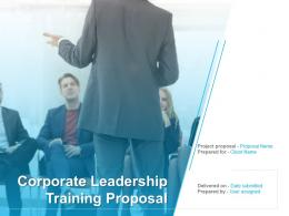 Corporate Leadership Training Proposal Powerpoint Presentation Slides
