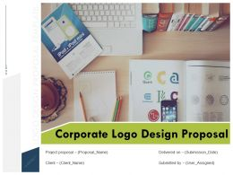 Corporate Logo Design Proposal Powerpoint Presentation Slides
