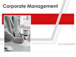 Corporate Management Powerpoint Presentation Slides