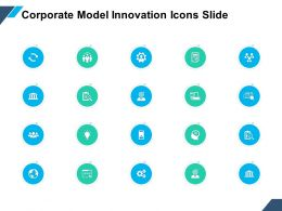 Corporate Model Innovation Icons Slide Ppt Powerpoint Presentation File Model