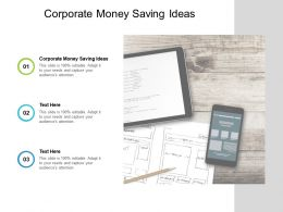 Corporate Money Saving Ideas Ppt Powerpoint Presentation Pictures Vector Cpb