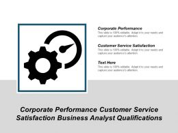 Corporate Performance Customer Service Satisfaction Business Analyst Qualifications Cpb