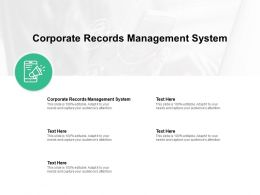 Corporate Records Management System Ppt Powerpoint Presentation Slide Cpb