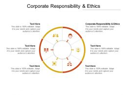Corporate Responsibility And Ethics Ppt Powerpoint Presentation Show Cpb