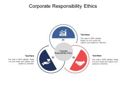 Corporate Responsibility Ethics Ppt Powerpoint Presentation Layouts Graphics Cpb