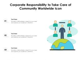 Corporate Responsibility To Take Care Of Community Worldwide Icon