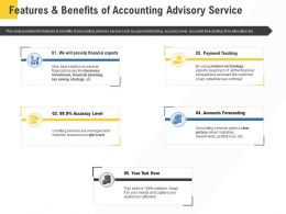 Corporate Service Providers Features And Benefits Of Accounting Advisory Service Ppt Ideas