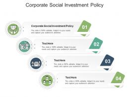 Corporate Social Investment Policy Ppt Powerpoint Presentation Outline Design Ideas Cpb