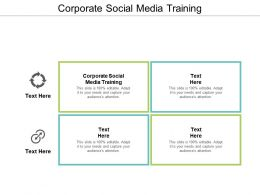 Corporate Social Media Training Ppt Powerpoint Presentation Gallery Ideas Cpb