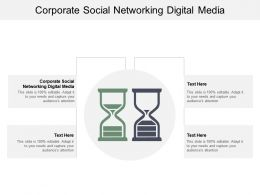 Corporate Social Networking Digital Media Ppt Powerpoint Presentation Slides Graphics Cpb