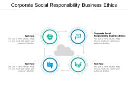 Corporate Social Responsibility Business Ethics Ppt Powerpoint Presentation Summary Cpb