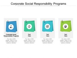 Corporate Social Responsibility Programs Ppt Powerpoint Presentation Slideshow Cpb