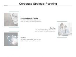 Corporate Strategic Planning Ppt Powerpoint Presentation Show Graphics Cpb