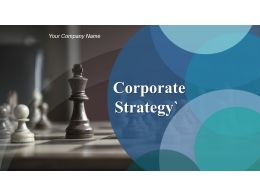 Corporate Strategy Powerpoint Presentation Slides