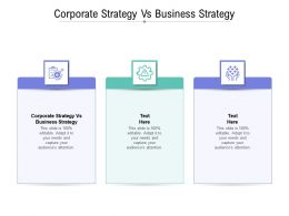 Corporate Strategy Vs Business Strategy Ppt Powerpoint Presentation Layouts Cpb