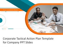 Corporate Tactical Action Plan Template For Company Ppt Slides Complete Deck