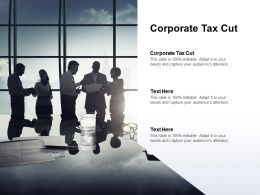 Corporate Tax Cut Ppt Powerpoint Presentation Layouts Deck Cpb