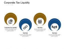 Corporate Tax Liquidity Ppt Powerpoint Presentation Icon Cpb