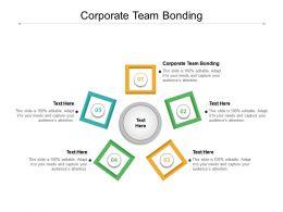 Corporate Team Bonding Ppt Powerpoint Presentation Infographics Templates Cpb