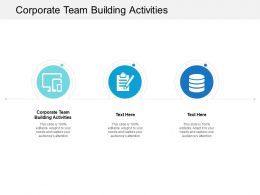 Corporate Team Building Activities Ppt Powerpoint Presentation Professional Outfit Cpb