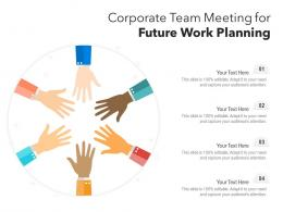 Corporate Team Meeting For Future Work Planning