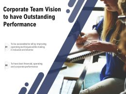 Corporate Team Vision To Have Outstanding Performance