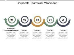 Corporate Teamwork Workshop Ppt Powerpoint Presentation Gallery Good Cpb