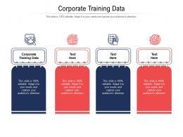 Corporate Training Data Ppt Powerpoint Presentation Icon Slide Portrait Cpb