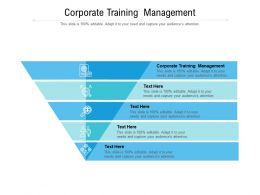 Corporate Training Management Ppt Powerpoint Presentation File Grid Cpb