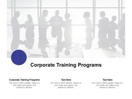 Corporate Training Programs Ppt Powerpoint Presentation Ideas Example File Cpb