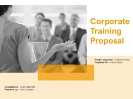 Corporate Training Proposal Powerpoint Presentation Slides