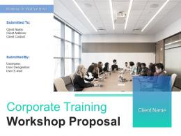 Corporate Training Workshop Proposal Powerpoint Presentation Slides