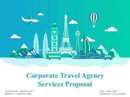 Corporate Travel Agency Services Proposal Powerpoint Presentation Slides