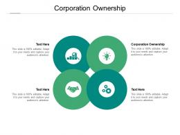 Corporation Ownership Ppt Powerpoint Presentation Infographic Template Examples Cpb