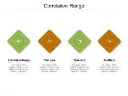 Correlation Range Ppt Powerpoint Presentation Infographic Template Graphics Pictures Cpb