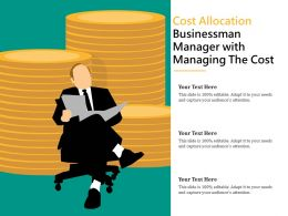 Cost Allocation Businessman Manager With Managing The Cost