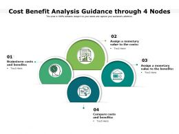 Cost Benefit Analysis Guidance Through 4 Nodes