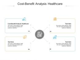 Cost Benefit Analysis Healthcare Ppt Powerpoint Presentation Icon File Formats Cpb