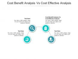 Cost Benefit Analysis Vs Cost Effective Analysis Ppt Powerpoint Presentation Layouts File Formats Cpb