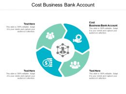 Cost Business Bank Account Ppt Powerpoint Presentation Outline Graphic Tips Cpb