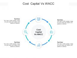 Cost Capital Vs WACC Ppt Powerpoint Presentation Layouts Clipart Images Cpb