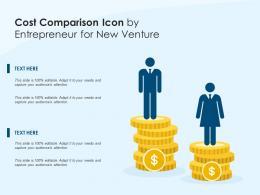 Cost Comparison Icon By Entrepreneur For New Venture